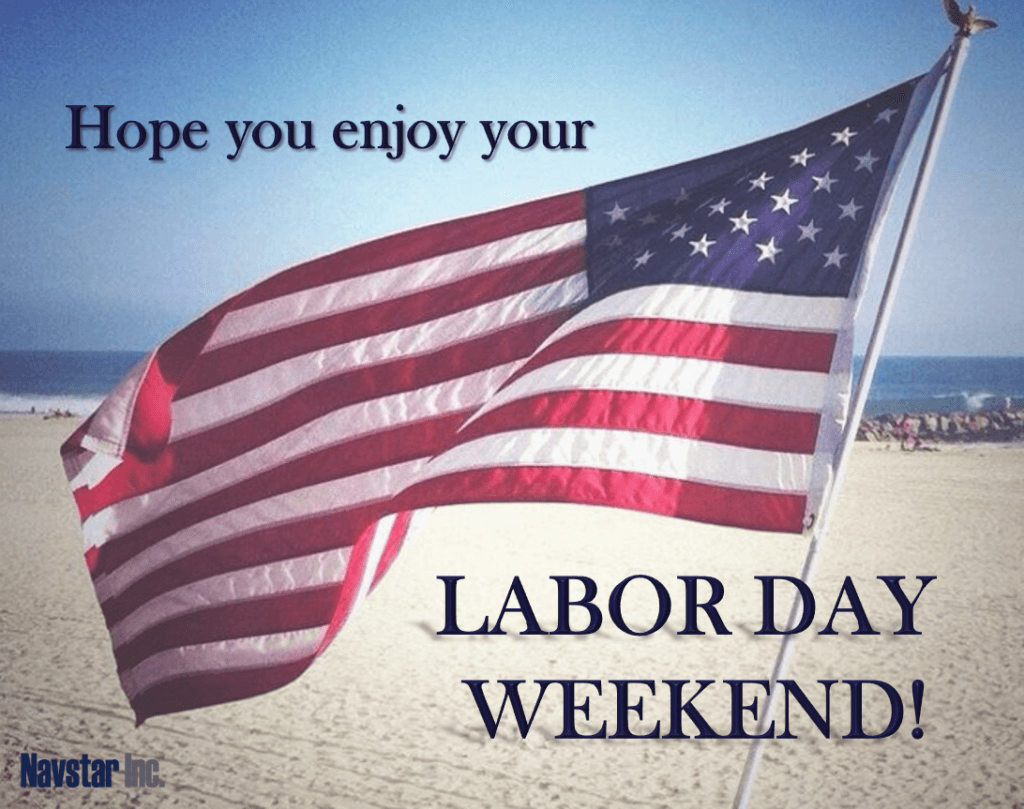 Happy Labor Day! - Navstar Inc.